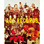 Ace Records: Labels Unlimited (BOK)