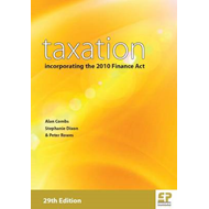 Taxation: Incorporating the 2010 Finance Act: 2010/2011 (BOK)