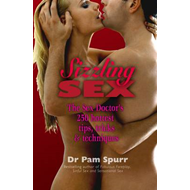 Sizzling Sex: The Sex Doctor's 250 Hottest Tips and Tricks (BOK)