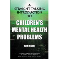 Straight-Talking Introduction to Children's Mental Health Pr (BOK)