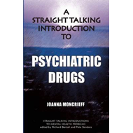 Straight Talking Introduction to Psychiatric Drugs (BOK)