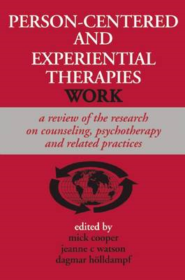 Person-centered and Experiential Therapies Work (BOK)