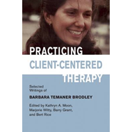 Practicing Client-Centered Therapy (BOK)