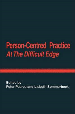 Person-Centred Practice at the Difficult Edge (BOK)