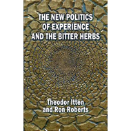 The New Politics of Experience and the Bitter Herbs (BOK)