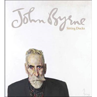 John Bryne: Sitting Ducks (BOK)