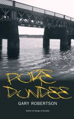Pure Dundee (BOK)