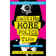 Wasting More Police Time (BOK)