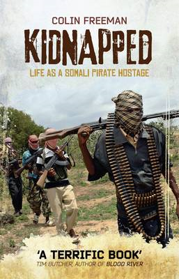 Kidnapped: Life as a Somali Pirate Hostage (BOK)