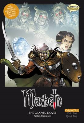 Macbeth the Graphic Novel Macbeth the Graphic Novel (BOK)