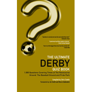 The Ultimate Derby Quiz Book: 1,000 Questions on Derby County Football Club (BOK)
