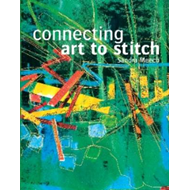 Connecting Art to Stitch (BOK)