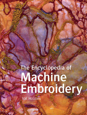 Encyclopedia of Machine Embroidery (BOK)