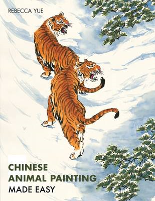 Chinese Animal Painting Made Easy (BOK)