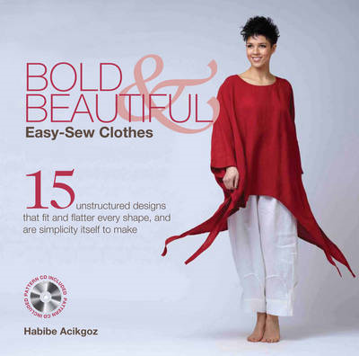Bold and Beautiful: Easy-Sew Clothes (BOK)