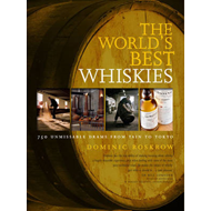 World's Best Whiskies: 750 Unmissable Drams from Tain to Tokyo (BOK)