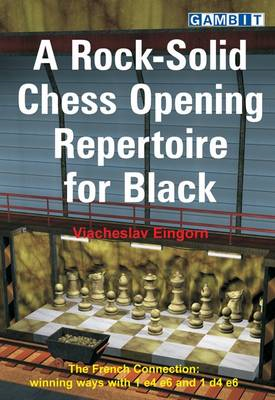 A Rock-Solid Chess Opening Repertoire for Black (BOK)