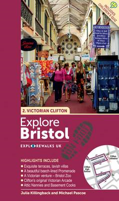 Explore Bristol on Foot  -  Victorian Clifton (BOK)