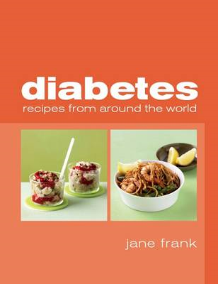 Diabetes Recipes from Around the World (BOK)
