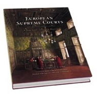 The European Supreme Courts: A Portrait Through History: The European Supreme Courts (BOK)