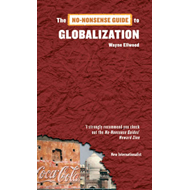 The No-nonsense Guide to Globalization (BOK)