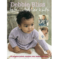 Debbie Bliss Baby and Toddler Knits: 20 Gorgeous Jackets, Sweaters, Hats, Bootees and More (BOK)