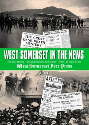 West Somerset in the News (BOK)