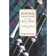 Piping Traditions of the Isle of Skye (BOK)