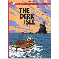 The Adventurs o Tintin: The Derk Isle (BOK)