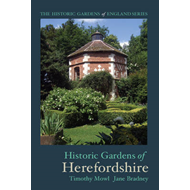 Historic Gardens of Herefordshire: The Historic Gardens of England (BOK)