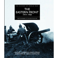 The Eastern Front 1914 - 1920: From Tannenberg to the Russo-Polish War (BOK)