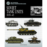 Essential Tank Identification Guide: Soviet Tank Units 1939- (BOK)