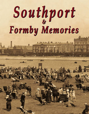 Southport and Formby Memories (BOK)