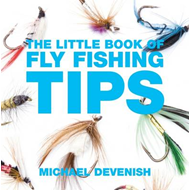 Little Book of Fly Fishing Tips (BOK)