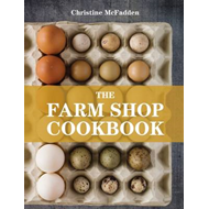 The Farm Shop Cookbook (BOK)