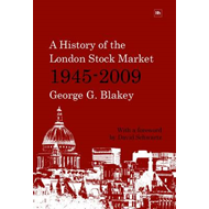 A History of the London Stock Market 1945-2009 (BOK)