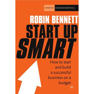 Start-up Smart: How to Start and Build a Successful Business on a Budget (BOK)