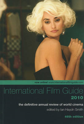 International Film Guide 2010: The Definitive Annual Review of World Cinema (BOK)