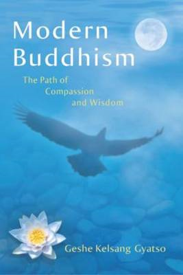 Modern Buddhism: The Path of Compassion and Wisdom (BOK)