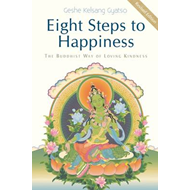 Eight Steps to Happiness: The Buddhist Way of Loving Kindness (BOK)