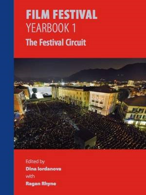 Film Festival Yearbook 1: The Festival Circuit (BOK)