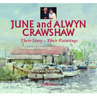 June and Alwyn Crawshaw: Their Story - Their Paintings (BOK)