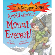 Avoid Climbing Mount Everest! (BOK)