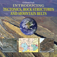 Introducing Tectonics, Rock Structures and Mountain Belts (BOK)