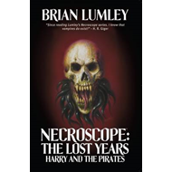 Necroscope: The Lost Years: Harry and the Pirates (BOK)