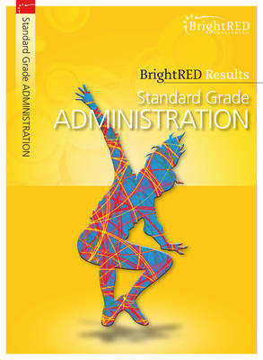 BrightRED Results: Standard Grade Administration (BOK)