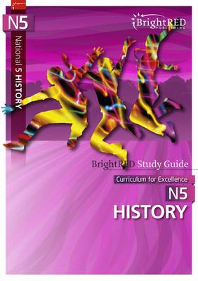 BrightrRED Study Guide: National 5 History - Scotland (BOK)