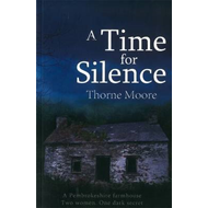 A Time For Silence (BOK)