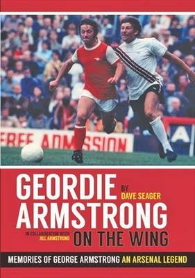 Geordie Armstrong: On the Wing (BOK)