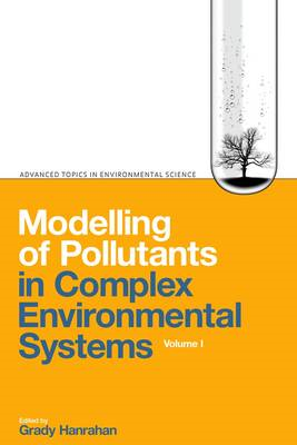 Modelling of Pollutants in Complex Environmental Systems (BOK)
